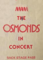 The Osmonds Back Stage Pass
